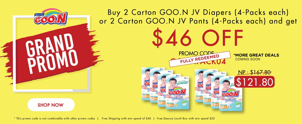 Buy 2 GOO.N JV Diapers (4-Pack) or 2 GOO.N JV Pants (4-Pack) and get $46 off (Promo Code: GOONPACK04) + Free +Water Pocket Lotion Tissue (4 packets) + Free Dearya Lunch Box + Free Shipping *This promo code is not combinable with other promo codes.