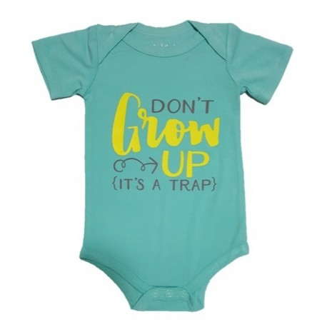 Bebe Bamboo  Cute Saying Onesie - Don't grow up. It's a Trap!